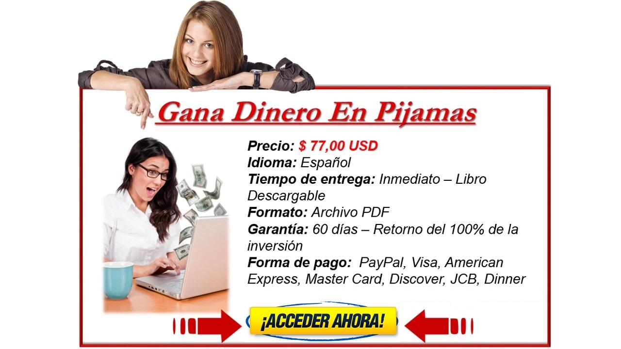 Gana Dinero En Pijamas Acceder Ahora